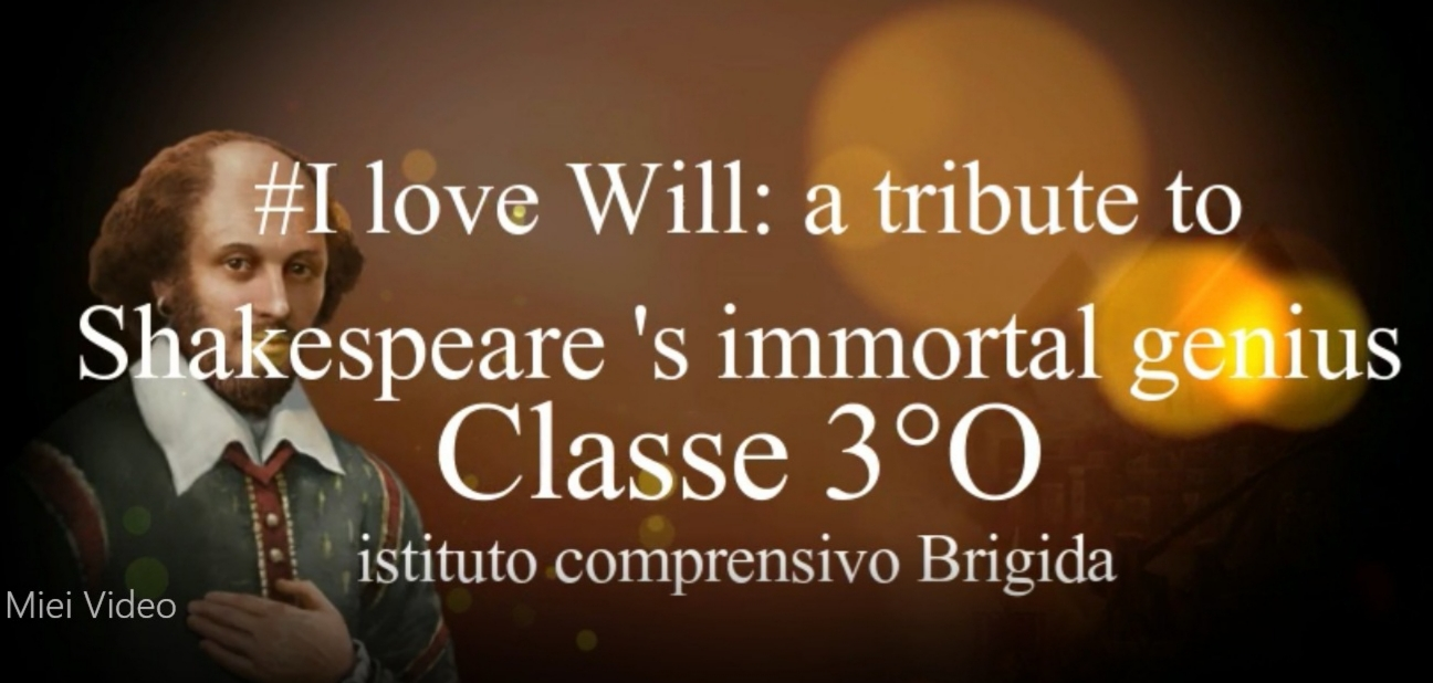 #I love Will…a tribute to Shakespeare's immortal genius